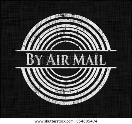 By Air Mail chalkboard emblem written on a blackboard