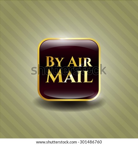 By Air Mail gold shiny badge