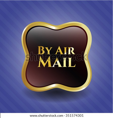 By Air Mail gold shiny emblem