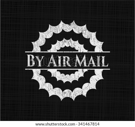 By Air Mail with chalkboard texture