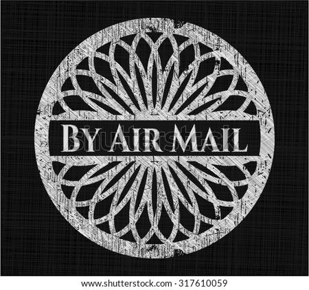 By Air Mail written on a blackboard