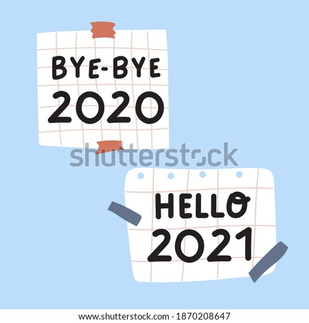 Bye bye 2020. Hello 2021. Paper notes. Hand drawn illustrations on blue background.