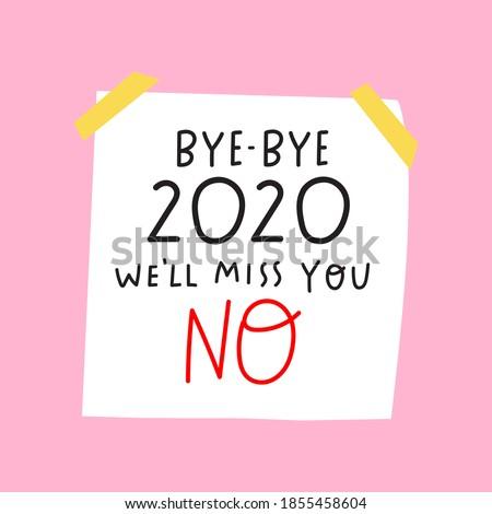 bye   bye 2020 sarcastic