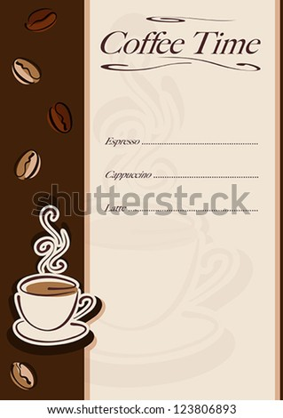 Cafe or restaurant card for coffee menu. Cup of hot coffee and coffee beans. Vector eps10 illustration. Raster file included in portfolio