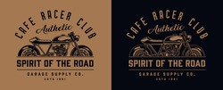 Cafe racer motorcycle monochrome label in vintage style on dark and light backgrounds isolated vector illustration
