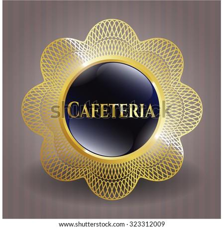Cafeteria gold badge or emblem