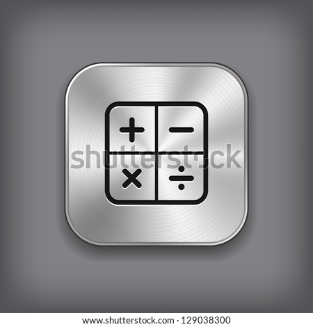 Calculator icon - vector metal app button