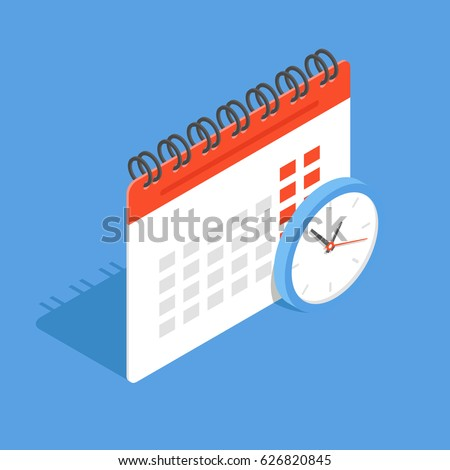 Calendar and clock in isometric. The concept of planning cases, important events and dates. Flat vector illustration.