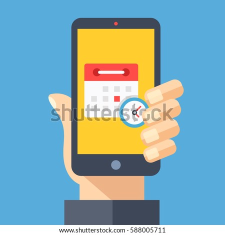 Calendar and clock on smartphone screen. Hand holding smartphone. Planning, schedule app, timetable, appointment, reminder app concepts. Modern flat design graphic elements. Vector illustration
