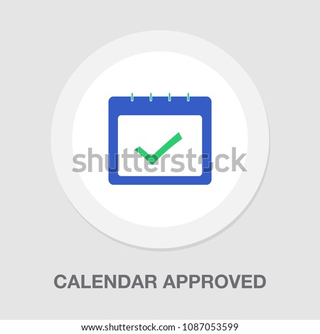calendar approved icon - check mark symbol, business planner application - event plan sign