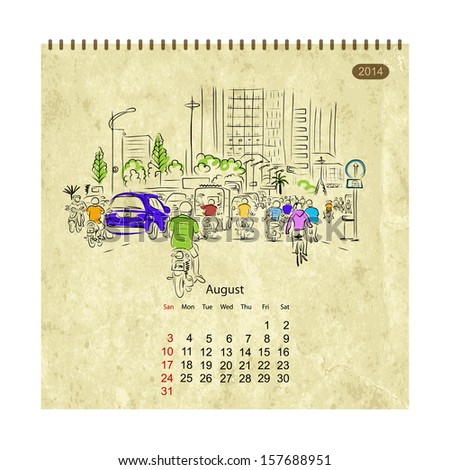 Calendar 2014, august. Streets of the city, sketch for your design - stock vector