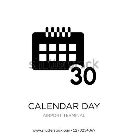 calendar day thirty icon vector on white background, calendar day thirty trendy filled icons from Airport terminal collection, calendar day thirty simple element illustration