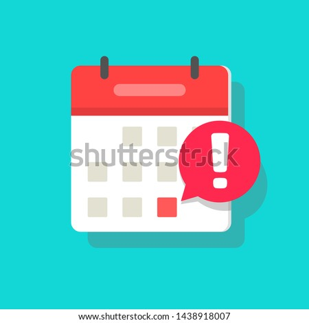Calendar deadline or event reminder notification vector icon notice, flat cartoon agenda symbol with selected important day and notice message isolated
