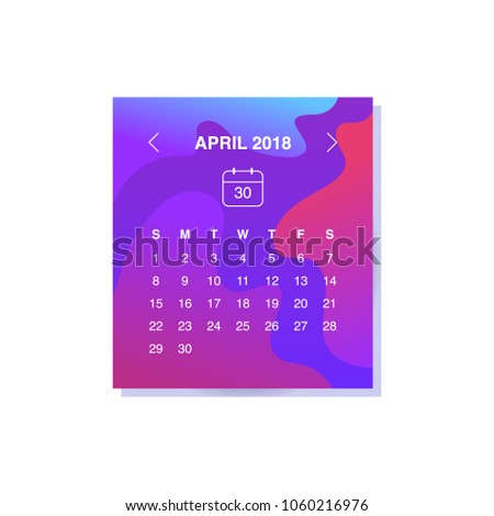 Calendar design concept April 2018.Business wall or web calendar template.Minimal elegant design.Can be used in print advertising, public relations, infographic.Vector illustration.
