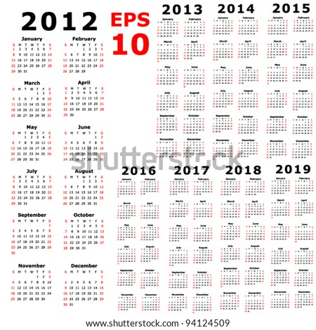 Calendar for 2012 2013 2014 2015 2016 2017 2018 2019
