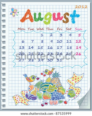 Calendar for August 2012. Week starts on Monday. Leaf torn from a notebook into a cell. Exercise book in a cage. Illustration of fruit yield.