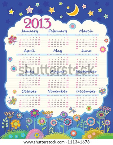 Calendar for 2013. Cloud in the night sky. Children applique flowers. Week starts on Sunday