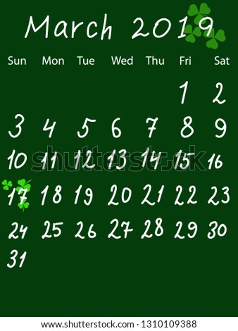 Calendar for March 2019. St. Patrick's Day is marked by clover leaves.  Drawing in chalkboard style.