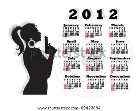 Calendar for 2012 with pretty woman with a gun.