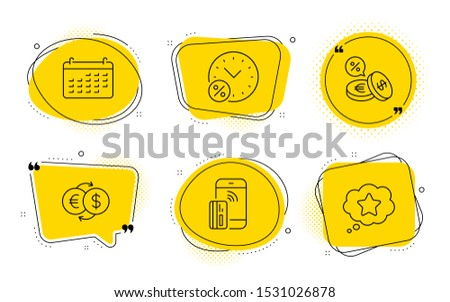 Calendar, Loan percent and Loyalty star signs. Chat bubbles. Currency exchange, Contactless payment and Money exchange line icons set. Euro and usd, Phone money, Eur to usd. Business audit. Vector