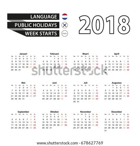 Calendar 2018 on Dutch language. Week starts from Monday. Simple Calendar. Vector Illustration.