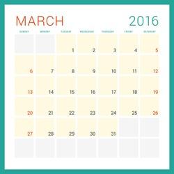 Calendar 2016. Vector Flat Design Template. March. Week Starts Sunday
