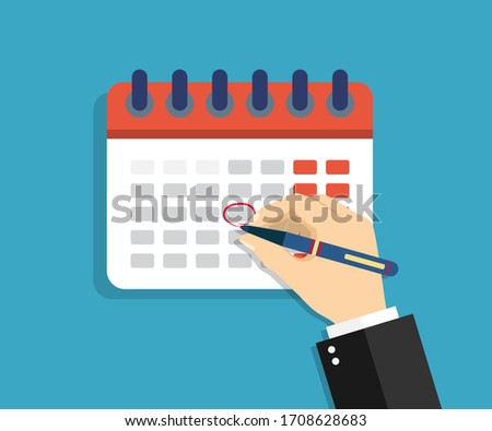 Calendar with circled date, appointment. Arm marks holiday in Calendar on the wall. Schedule of events on day, week, month and year. Important office plan. Banner for app, deadline, poster. Vector.