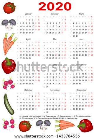 Calendar 2020 with markings and below a list of public holidays for Germany and edged with various vegetables