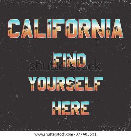 california. find yourself here. ...