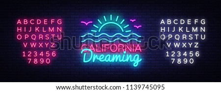 California neon sign vector. California Dreaming Design template neon sign, summer light banner, neon signboard, nightly bright advertising, light inscription. Vector. Editing text neon sign