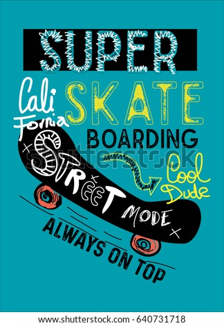 california super skateboarding
