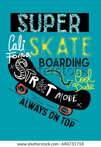 california super skateboarding