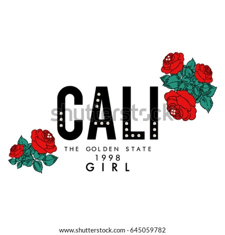 california text with red roses