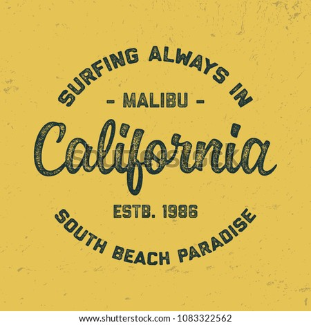 California typography. Textured vintage vector t-shirt and apparel design; typography; print; logo; poster. Vector