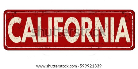 California vintage rusty metal sign on a white background, vector illustration
