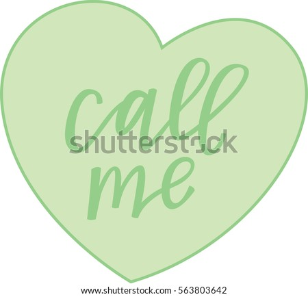 call me green conversation heart