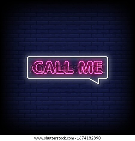 Call Me Neon Signs Style Text Vector