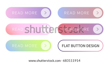 Call to action buttons set flat design ; Read more Button.Vector illustration buttons with colorful gradient or color transition for your brilliant Web button, mobile devices, icons, banner & more. #683111914