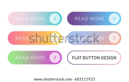 Call to action buttons set flat design ; Read more Button.Vector illustration buttons with colorful gradient or color transition for your brilliant Web button, mobile devices, icons, banner & more. #683111923