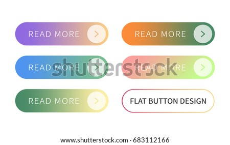 Call to action buttons set flat design ; Read more Button.Vector illustration buttons with colorful gradient or color transition for your brilliant Web button, mobile devices, icons, banner & more. #683112166