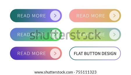 Call to action buttons set flat design ; Read more Button.Vector illustration buttons with colorful gradient or color transition for your brilliant Web button, mobile devices, icons, banner & more. #755111323
