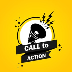 Call to action. Megaphone with Call to action speech bubble banner. Loudspeaker. Label for business, marketing and advertising. Vector on isolated background. EPS 10