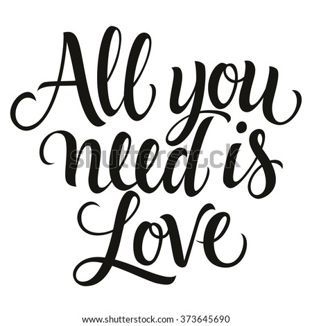 calligraphic all you need is