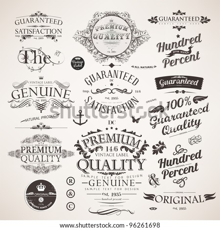 Calligraphic design elements, flowers and retro frames, Premium Quality and Satisfaction Guarantee vintage design Labels set. Old style, vector collection.
