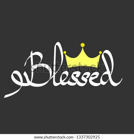 Calligraphy blessed. Crown with text in dark background