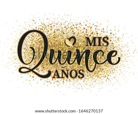 Calligraphy for Latin American girl birthday celebration. Lettering for Quinceanera party. Black and gold text isolated on white background. Vector stock illustration. Mis quince anos. Foto stock ©