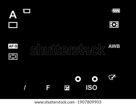 Camera Setting Display Screen Template.OVF,EVF Viewfinder Screen on Black Background.