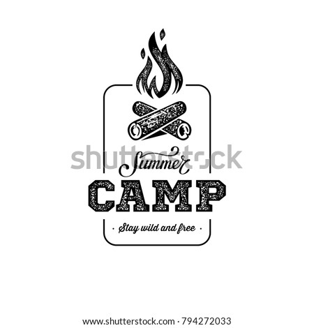 camp logo with campfire. stay...