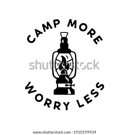 Camp more worry less badge design. Camping logo emblem with lantern. Travel label isolated. Stock vector graphics