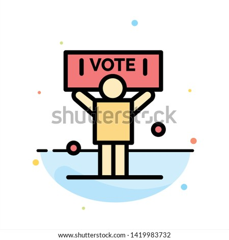 Campaign, Political, Politics, Vote Abstract Flat Color Icon Template